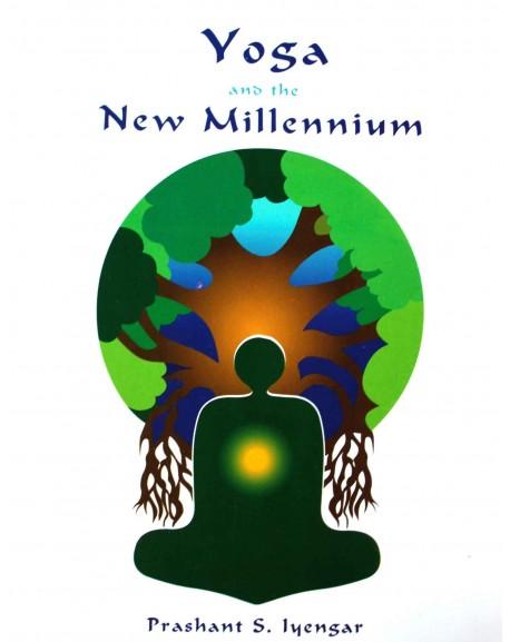 Yoga & the New Millennium