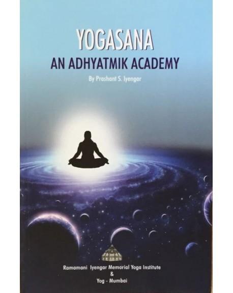 Yogasana: An Adhyatmik Academy