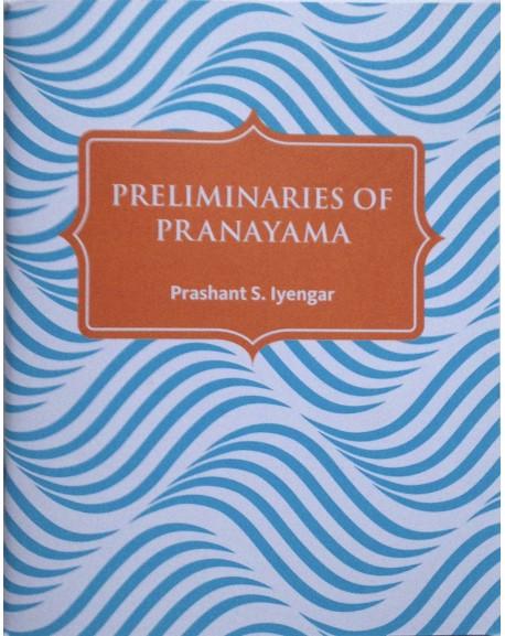Preliminaries of Pranayama
