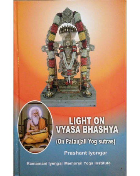 Light on Vyasa Bhashya (on Patanjali Yog Sutras)
