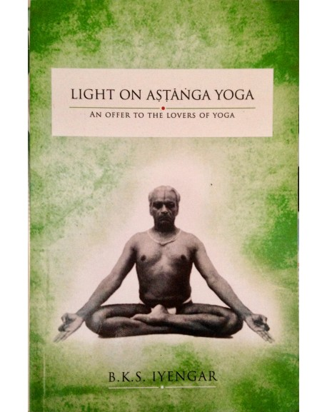 Light on Ashtanga Yoga - An offer to the lovers of Yoga