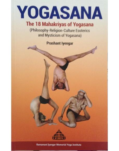 Yogasana:18 Mahakriyas of Yogasana